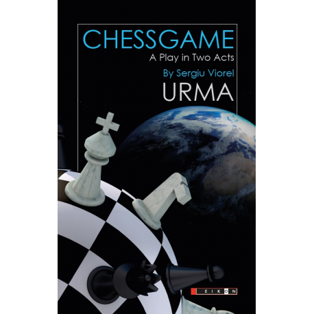 Chessgame - A play in Two Acts