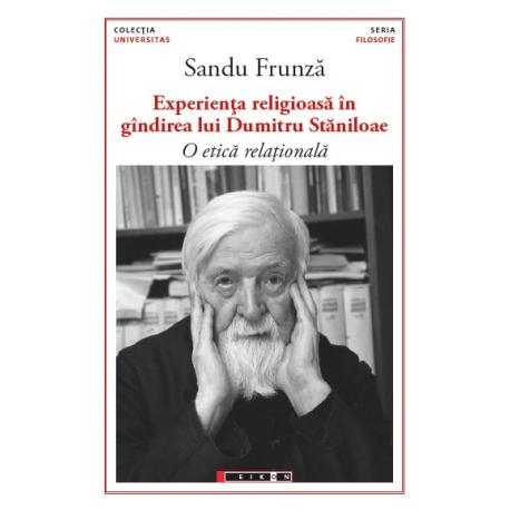 Experiența religioasă în gîndirea lui Dumitru Stăniloae - O etică relațională