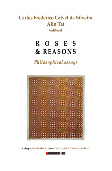 ROSES AND REASONS - PHILOSOPHICAL ESSAYS