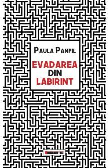 Evadarea din labirint
