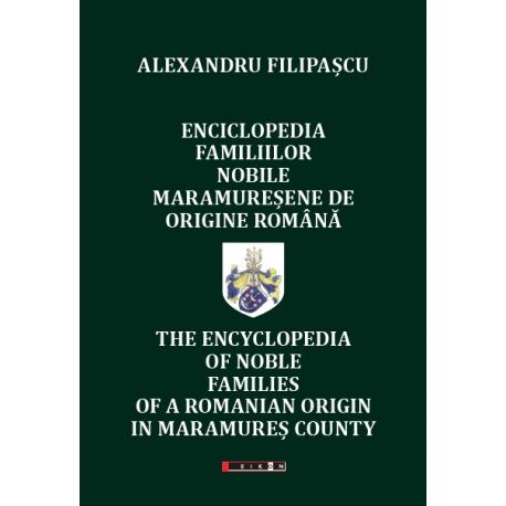 Enciclopedia familiilor nobile maramureșene de origine română