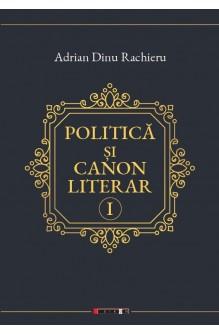 POLITICĂ ȘI CANON LITERAR...