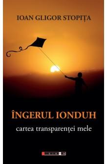Îngerul Ionduh - Cartea...