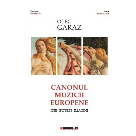 Canonul muzicii europene - Idei, Ipoteze, Imagini