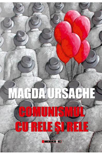 Comunismul cu rele şi rele