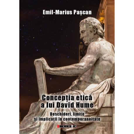 Concepția etică a lui David Hume. Deschideri, limite și implicații în contemporaneitate