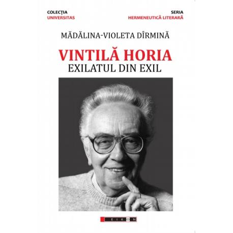Vintilă Horia - Exilatul din exil
