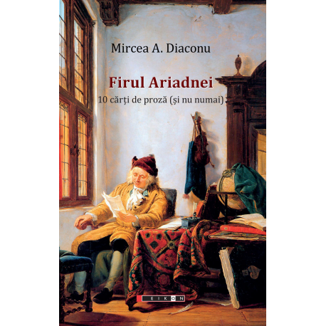Firul Ariadnei – 10 cărţi de proză (şi nu numai)