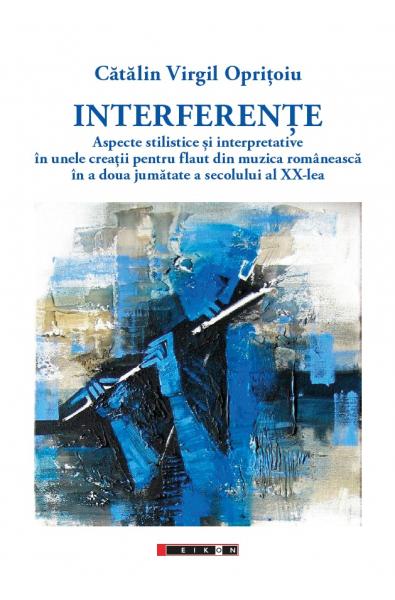 Interferențe - Aspecte stilistice și interpretative în unele creații pentru flaut din muzica românească