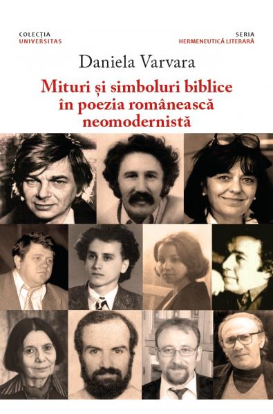 Mituri și simboluri biblice în poezia românească neomodernistă
