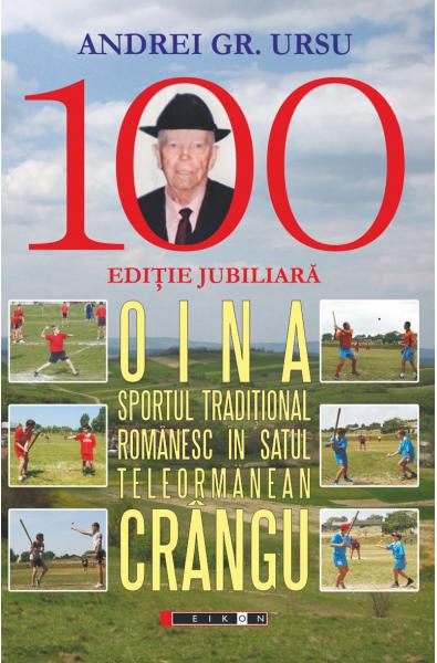 Oina - sportul tradițional românesc în satul teleormănean Crângu. Ediție jubiliară
