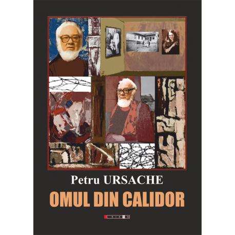 Omul din Calidor, Ediția a II-a, cu un cuvânt de însoțire de Magda Ursache