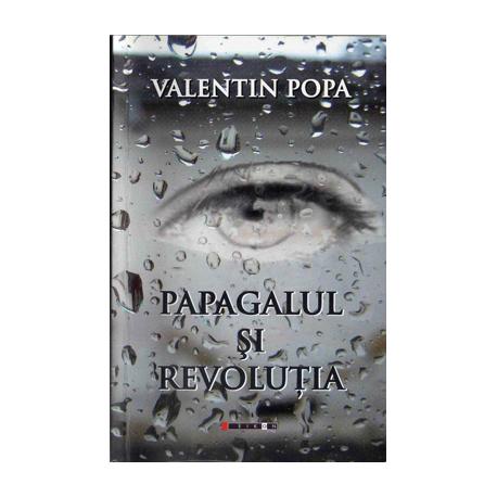 Papagalul și revoluția