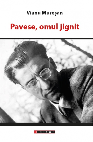 Pavese, omul jignit
