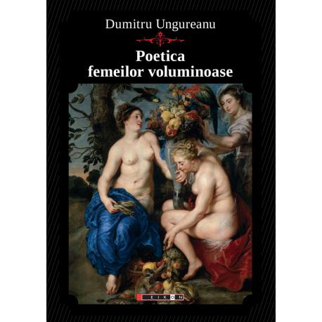 Poetica femeilor voluminoase