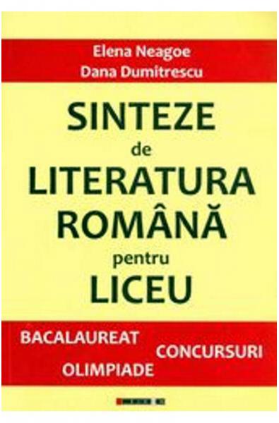 Sinteze de Literatură Română pentru liceu