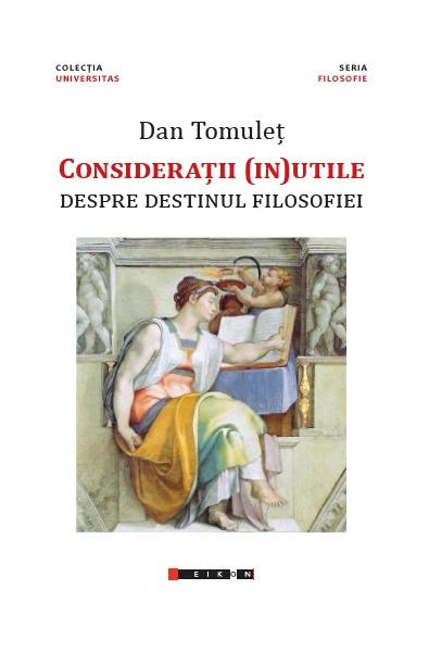 Considerații (in)utile - Despre destinul filosofiei
