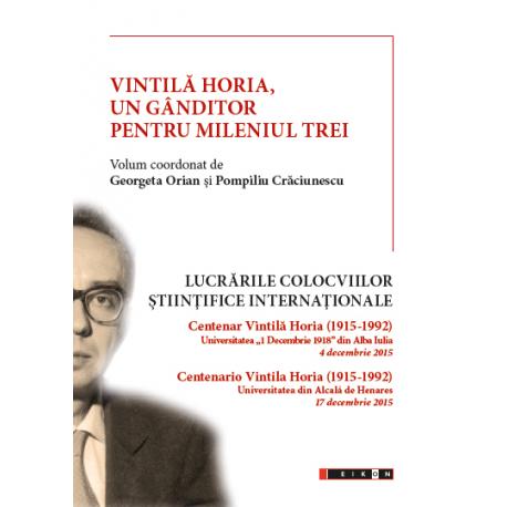 Vintilă Horia, un gânditor pentru mileniul trei