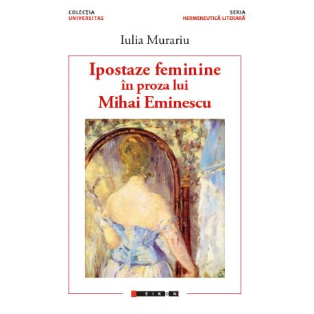 Ipostaze feminine în proza lui Mihai Eminescu