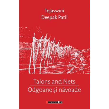 Odgoane și năvoade - Talons and Nets