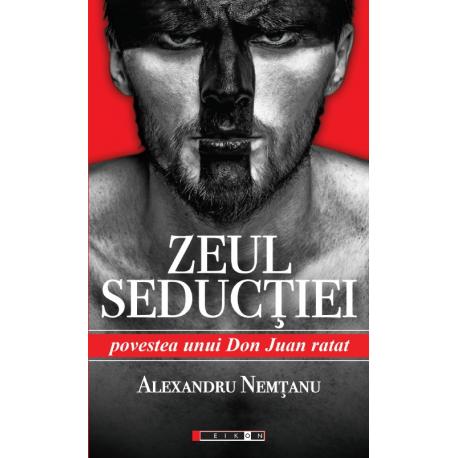 Zeul Seducției - Povestea unui Don Juan ratat