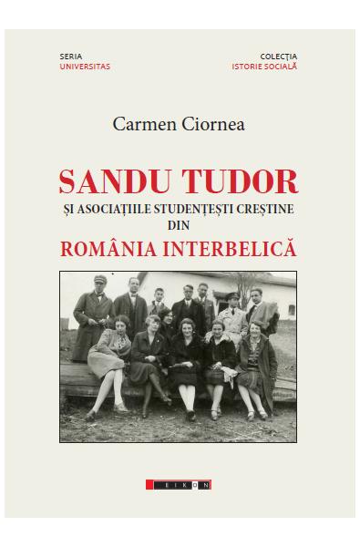 Sandu Tudor și asociațiile studențești creștine din România interbelică