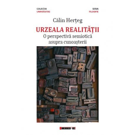 Urzeala realitații - O perspectivă semiotică asupra cunoașterii