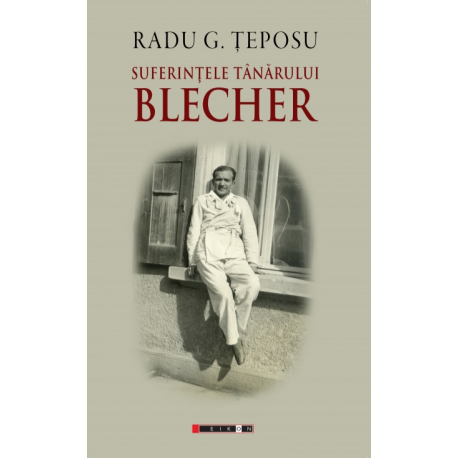 Suferințele tânărului Blecher