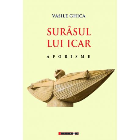 Surâsul lui Icar - Aforisme, Ediția a II-a revăzută și adăuită