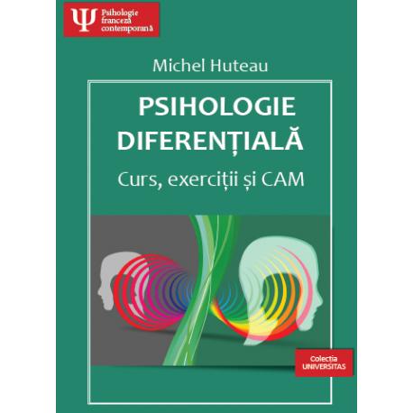 Psihologie diferențială - Curs, exerciții și CAM
