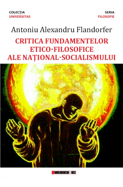 Critica fundamentelor etico-filosofice ale național-socialismului