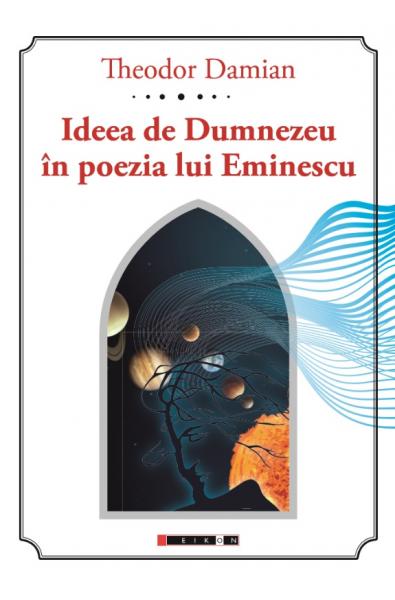 Ideea de Dumnezeu în poezia lui Eminescu