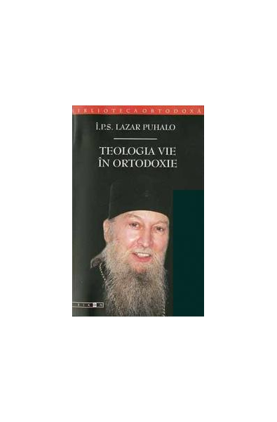 Teologia vie în Ortodoxie