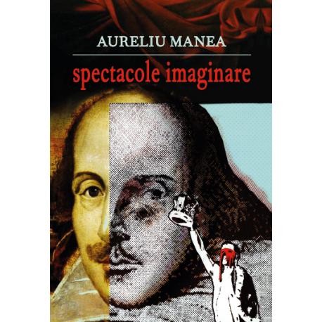 Spectacole imaginare