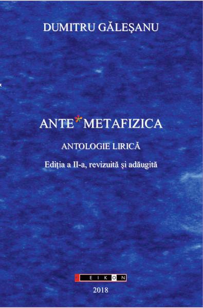 Ante*Metafizica - Antologie lirică. Ediția a II-a revizuită și adăugită