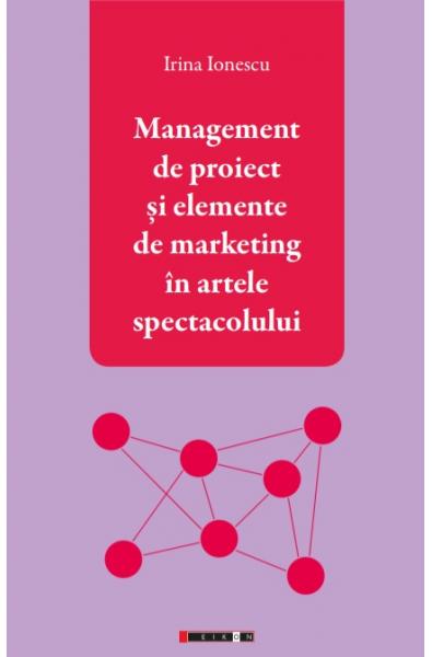 Management de proiect și elemente de marketing în artele spectacolului