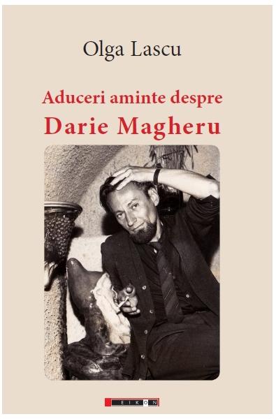Aduceri aminte despre Darie Magheru