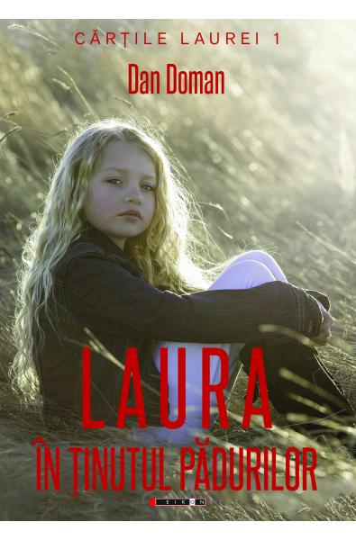 Laura în ținutul pădurilor