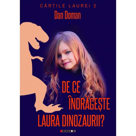 De ce îndrăgește Laura dinozaurii?
