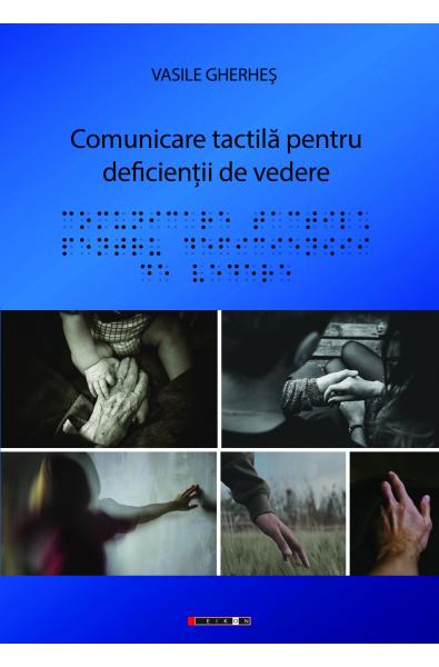 Comunicare tactilă pentru deficienții de vedere