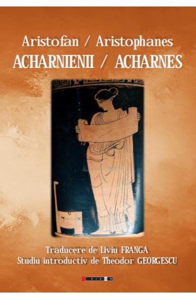 Acharnienii / Acharnes