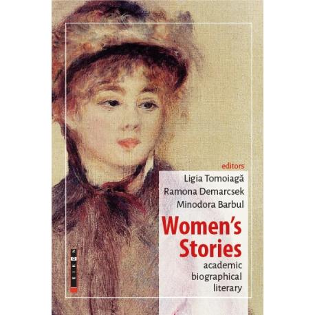 Women's Stories - academic, biographical, literary