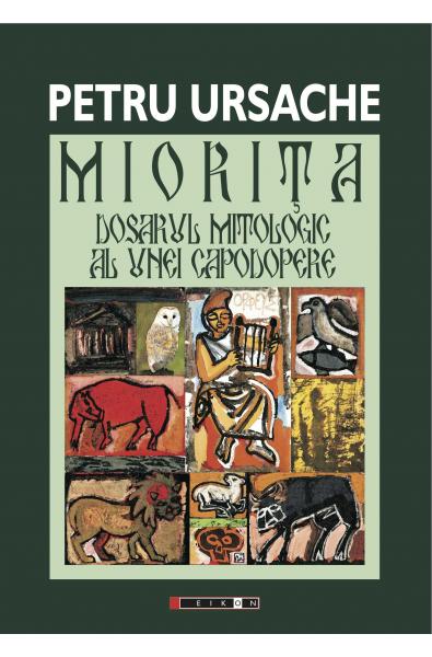 Miorița Dosarul Mitologic Al Unei Capodopere