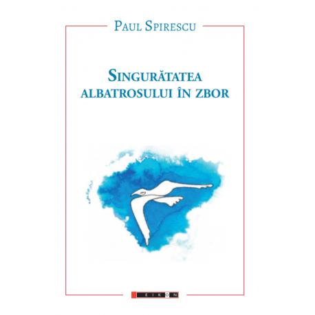 Singurătatea albatrosului în zbor