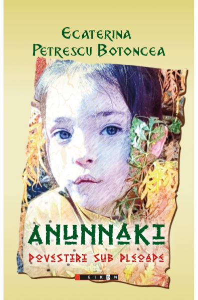 Anunnaki - Povestiri sub pleoape