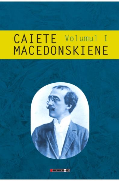 Caiete macedonskiene vol. I