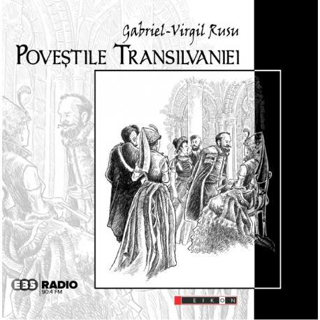 Poveștile Transilvaniei