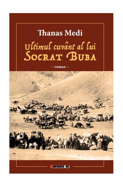 Ultimul cuvânt al lui Socrat Buba