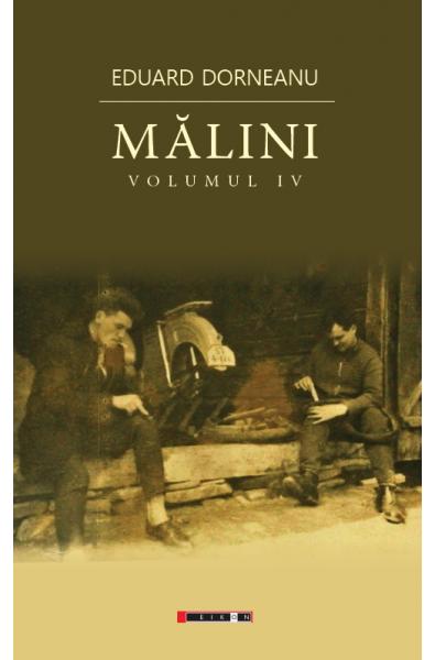 Mălini - Volumul IV