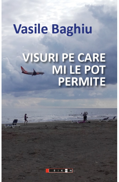 Visuri pe care mi le pot permite